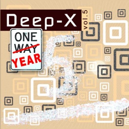 Deep-X Vol.5: One Year